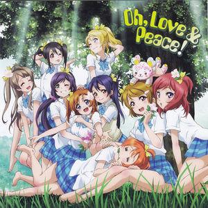 Oh,Love&Peace! - Love Live! Sc...